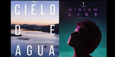Free Film Screening at UCLA: Women's Voices: Cielo De Agua & Miriam Miente - Incl. Reception and Q&A with both directors