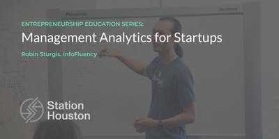 Management Analytics for Startups | Robin Sturgis, infoFluency