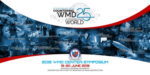 2019 WMD Center Symposium – Countering WMD at 25: A Changing World