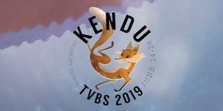 TVBS 2019: KENDU tickets