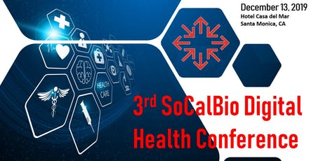 3rd SoCalBio Digital Health Conference (#SoCalBioDH) tickets