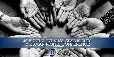 46th Annual Indiana Consortium of State and Local Human Rights Conference tickets