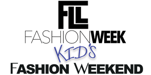 FLL KIDS FASHION WEEKEND BOOTCAMP