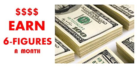 GENERATE A THRIVING 6-FIGURE INCOME [ZOOM WEBINAR] tickets