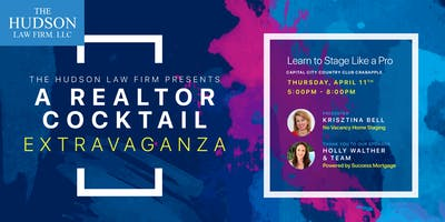 Learn to Stage Like a Pro! A Realtor Cocktail Extravaganza