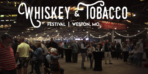 2019 Weston Whiskey & Tobacco Fest Presented by Four Roses Bourbon