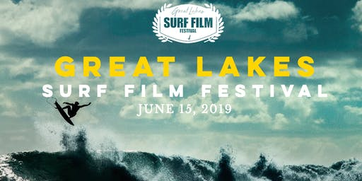Great Lakes Surf Film Festival & Concert