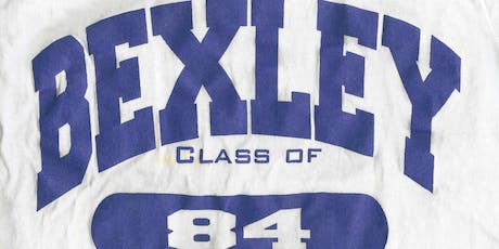 Bexley HS Class of 1984 - 35 Year Reunion tickets