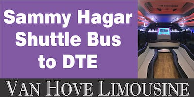 Sammy Hagar Shuttle Bus to DTE from O'Halloran's / Orleans Mt. Clemens