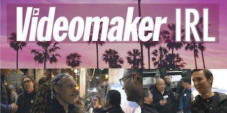 Videomaker IRL Videographer/Filmmaker Evening Mixer - November 2019 - Los Angeles tickets