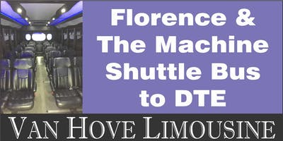 Florence + The Machine Shuttle Bus to DTE from Hamlin Pub 22 Mile & Hayes