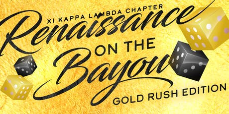 Renaissance on the Bayou - GOLD RUSH tickets