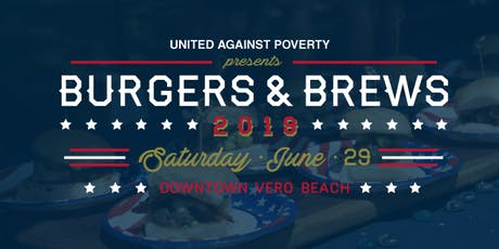 Burgers & Brews 2019 - An American Heritage Celebration  tickets