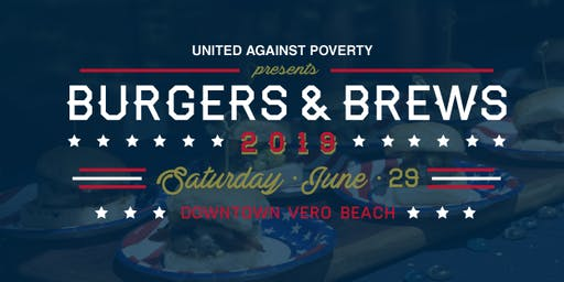 Burgers & Brews 2019 - An American Heritage Celebration