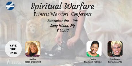 Spiritual Warfare Princess Warriors' Conference tickets