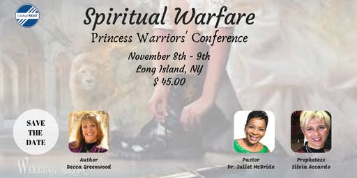 Spiritual Warfare Princess Warriors' Conference