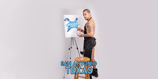 Booze N' Brush Next to Naked Sip N' Paint San Antonio, TX- Exotic Male Model Painting Event