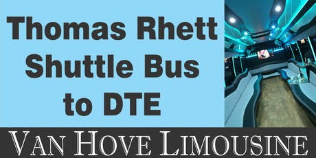Thomas Rhett Shuttle Bus to DTE from Hamlin Pub 22 Mile & Hayes tickets