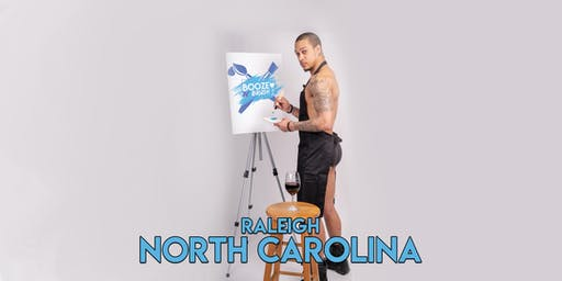 Booze N' Brush Next to Naked Sip N' Paint Raleigh, NC- Exotic Male Model Painting Event