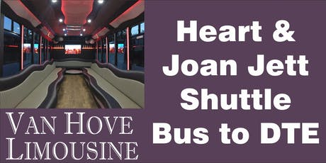 Heart & Joan Jett Shuttle Bus to DTE from Hamlin Pub 22 Mile & Hayes tickets