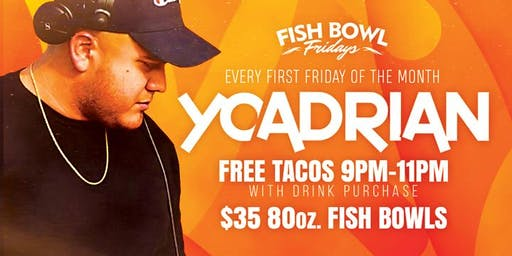 First Fridays featuring DJ YoAdrian!