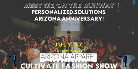 Personalized Solutions Arizona 1 Year Anniversary // CULTIVATE Fashion Show! tickets