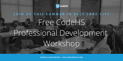 Free CodeHS Professional Development Workshop - Salt Lake City, Utah