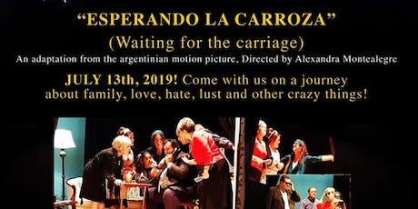 """Waiting for the Carriage""""Esperando La Carroza""  (English Version) tickets"