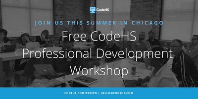 Free CodeHS Professional Development Workshop - Chicago, Illinois