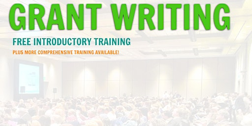 Grant Writing Introductory Training... Santa Rosa, CA