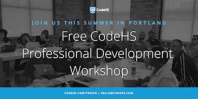 Free CodeHS Professional Development Workshop - Portland, Oregon