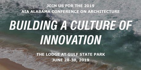 AIA Alabama Conference on Architecture 2019 tickets