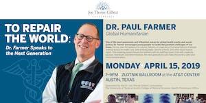 Dr. Joe Thorne Gilbert Lectureship - Dr. Paul Farmer -...