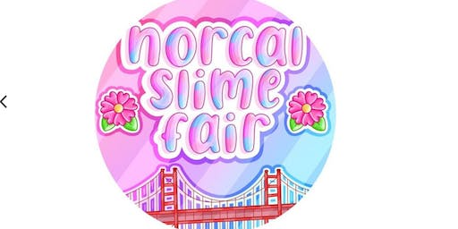 Nor-Cal Slime Fair