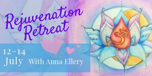 Rejuvenation Retreat with Anna Ellery