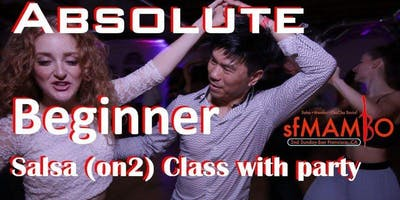 Salsa Sunday Dancing ABSOLUTE BEGINNER SALSA ON2 CLASS & AWESOME PARTY in SF