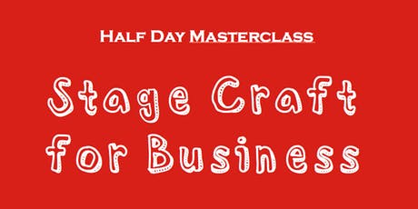 Stage Craft for Business - Melbourne tickets