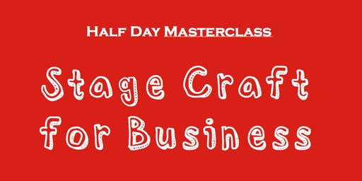 Stage Craft for Business - Melbourne