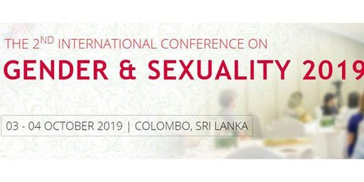 The 2nd International Conference on Gender and Sexuality 2019