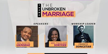 THE UNBROKEN MARRIAGE tickets