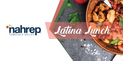 NAHREP Temecula Valley: Latina Lunch
