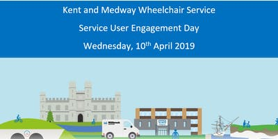 Kent and Medway Wheelchair  Service - Service User Engagement Event