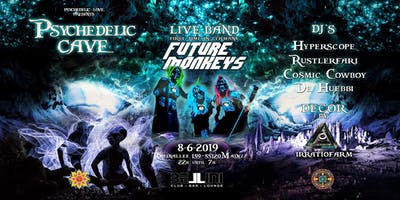 PSYCHEDELIC CAVE  / EARLY MONKEY TICKET PHASE 1/  FUTURE MONKEYS  LIVE