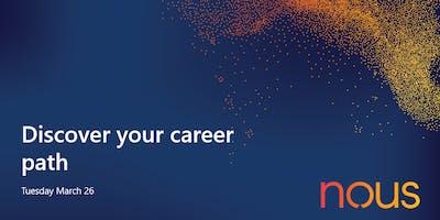 Discover your career path - Graduate recruitment @ Nous