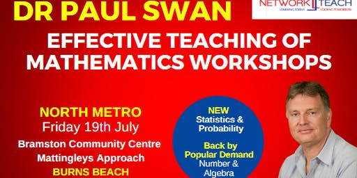 Paul Swan: Effective Teaching of Mathematics within the Statistics & Probability Strand Workshop (North Metro)