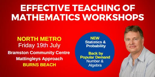 Paul Swan: Effective Teaching of Mathematics within the Number & Algebra Strand Workshop (North Metro)