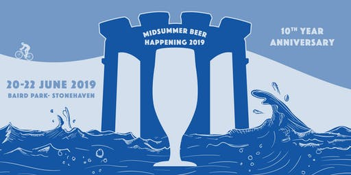 MIDSUMMER BEER HAPPENING THU-FRI-SAT 20/21/22nd JUNE 2019