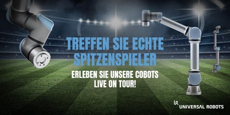 Universal Robots - Cobots Live on Tour 2019 - Linz (AT) Tickets