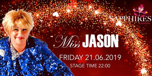 Miss Jason - Live On Stage