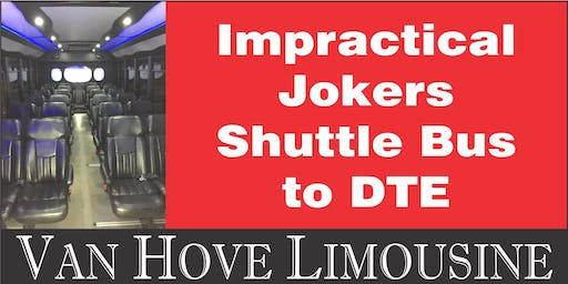 Impractical Jokers Shuttle Bus to DTE from Hamlin Pub 22 Mile & Hayes
